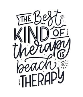 Slogan de letras sobre terapia. cuidados de saúde mental. citação engraçada para blog, cartaz e design de impressão. texto de caligrafia moderna. ilustração vetorial
