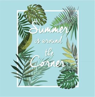 Slogan de verão com ilustração de folha tropical exótica