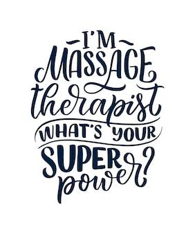 Slogan divertido sobre massagem. citação de tipografia letras. mão desenhada pôster inspirador, motivacional.