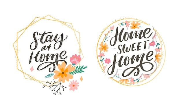 Slogan ficar em casa quarentena segura letra pandêmica texto palavras caligrafia ilustração