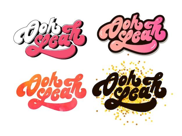 Slogan oh yeah frase gráfico vetorial imprimir letras de moda