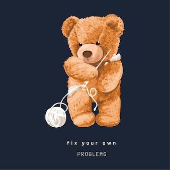 Slogan para corrigir problemas com ilustração de boneca de urso segurando agulha de tricô