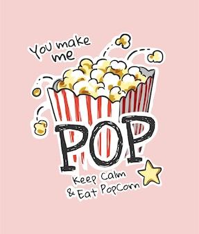 Slogan pop com ilustração de pipoca de desenho animado