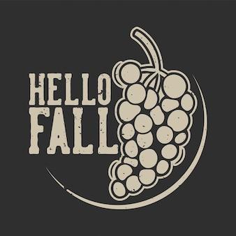 Slogan vintage tipografia olá outono para design de camisetas
