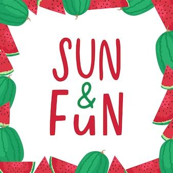 Sol e diversão. a inspiração de verão cita frases de letras com melancia.