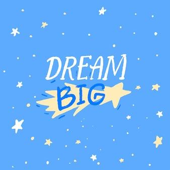 Sonhe com uma grande e inspiradora citação no design de pôster azul da sala do berçário legenda com letras à mão