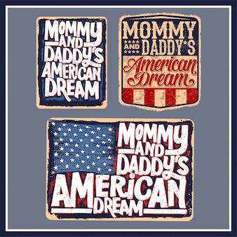 Sonho americano da mamãe e do paizinho
