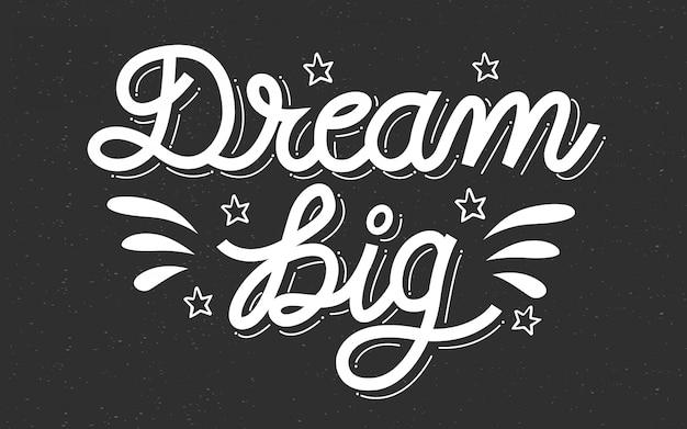 Sonho grande citação mão letras