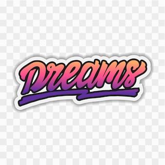 Sonhos mão lettering vector