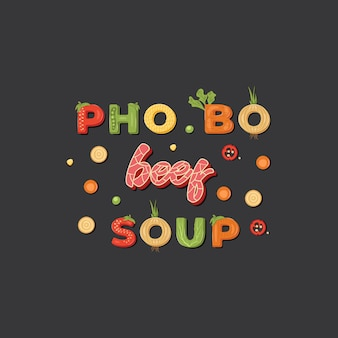 Sopa de carne pho bo - tipo asiático de sopa, letras