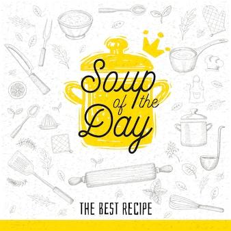 Sopa do dia, desenho estilo cozinha ícone letras.