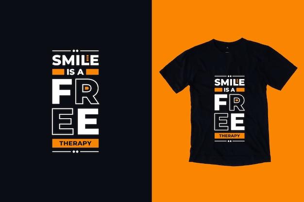 Sorriso é um design de camiseta com citações inspiradoras modernas para terapia gratuita