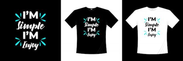 Sou simples, gosto de tipografia design de t-shirt