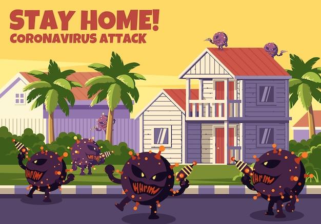 Stay home coronavirus attack