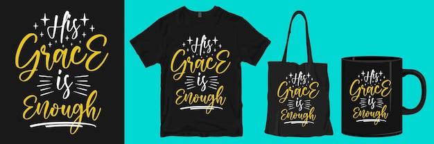 Sua graça é suficiente citações t shirt design produtos