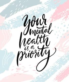 Sua saúde mental é uma prioridade citação de terapia escrita à mão em traços abstratos de rosa pastel e azul