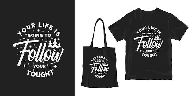 Sua vida vai seguir o seu duro. citações inspiradas tipografia cartaz t-shirt merchandising design