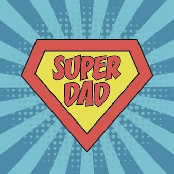 Super dad conceito de dia dos pais para cartão postal banner tshirt e outros produtos de impressão