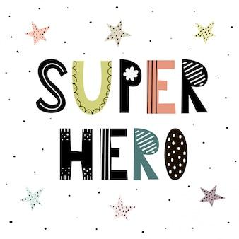 Super herói bonito mão desenhada lettering com estrelas para design de impressão