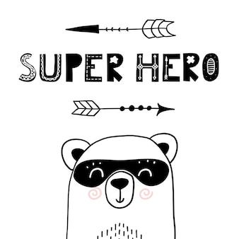 Super herói urso lindo pôster de berçário para roupas infantis estilo escandinavo engraçado estampa desenhada à mão