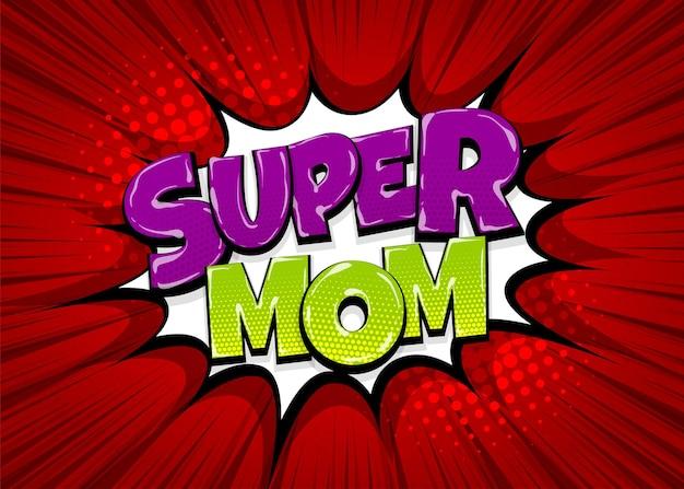 Super mãe dia das mães uau colorido coleção de texto em quadrinhos efeitos sonoros estilo pop art bolha do discurso