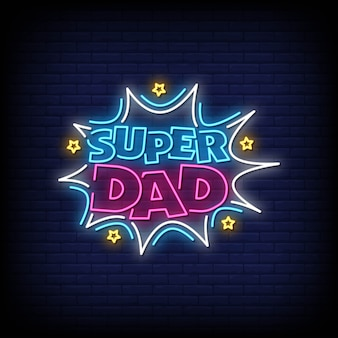 Super pai sinais de néon estilo texto