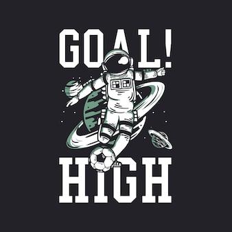 T-shirt com design de objetivo alto com astronauta jogando futebol ilustração vintage