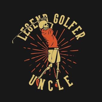 T-shirt com design legenda jogador de golfe tio com esqueleto jogando golfe