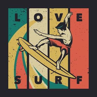 T shirt design amor surf com homem surfando ilustração vintage