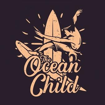T shirt design criança oceano com homem surfando ilustração vintage
