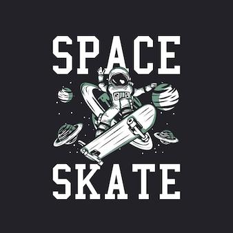 T-shirt design espacial skate com astronauta andando de skate ilustração vintage