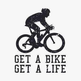 T shirt design ganhe uma bicicleta ganhe uma vida com silhueta homem andando de bicicleta