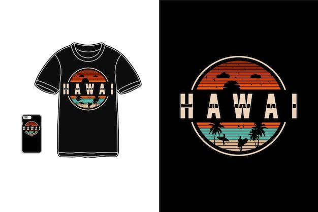 T shirt design hawaii mão desenho