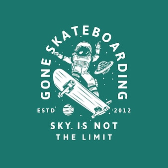 T-shirt design ido skate céu não é o limite estd 2012 com astronauta andando de skate ilustração vintage
