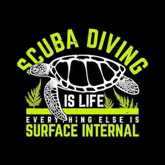 T shirt design mergulho autônomo é vida todo o resto é superfície interna com tartaruga vintage