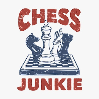 T-shirt design viciado em xadrez com xadrez vintage ilustração