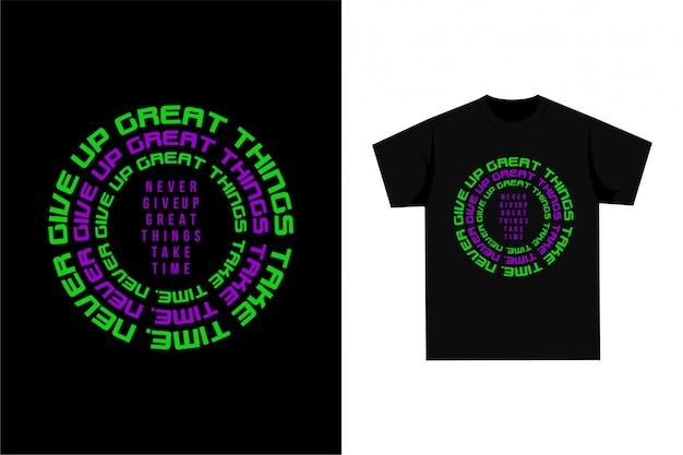T-shirt gráfica - nunca desista
