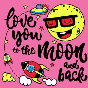 Te amo até a lua e de volta. cartaz desenhado de mão com uma citação romântica