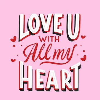 Te amo com todo meu coração lettering