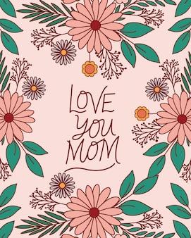 Te amo mãe texto com flores e folhas