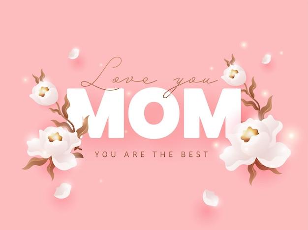 Te amo, mãe, você é a melhor fonte com lindas flores brancas