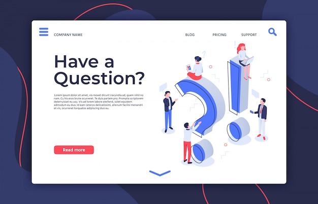 Tem pergunta. pessoas de interrogação isométricas, como fazer e fazer perguntas ilustração da página de destino