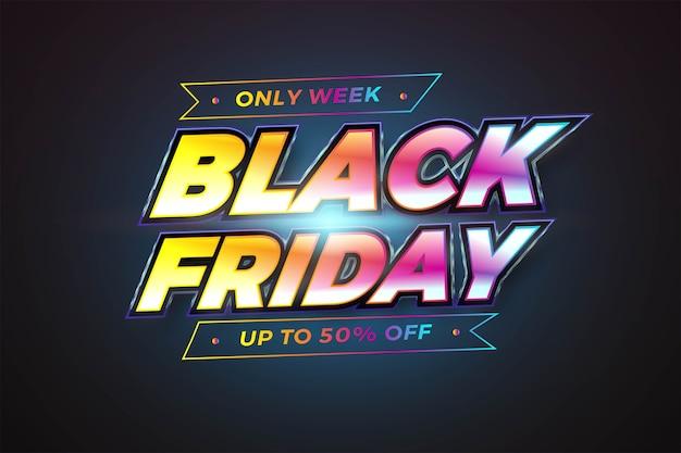 Tema de efeito de texto black friday colorido realista com conceito de luz para base da moda e modelo de banner no mercado de promoção online