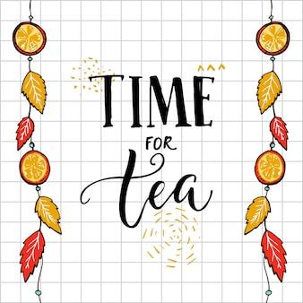 Tempo para a citação de letras de mão de chá em fundo quadrado com folhas de outono e laranjas de suspensão.
