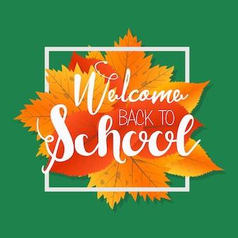 Temporada de outono, bem-vindos de volta à escola. letras pintadas desenhadas à mão. modelo de rótulo e banner com folhas vermelhas amarelas.