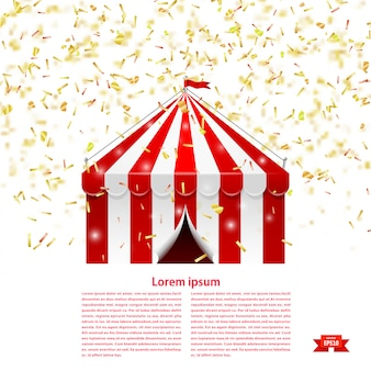 Tenda de circo sob uma chuva de confete.
