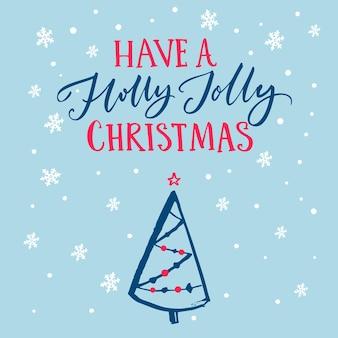 Tenha um feliz natal. modelo de vetor de cartão com texto de caligrafia e árvore de natal desenhada de mão em fundo azul com neve caindo.
