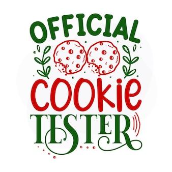 Testador oficial de cookies, citação de natal, vetor premium