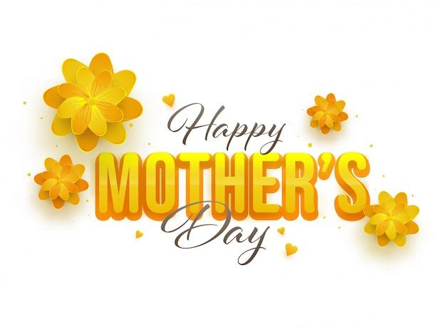Texto bonito dia das mães feliz com flores vibrantes amarelas sobre fundo branco.