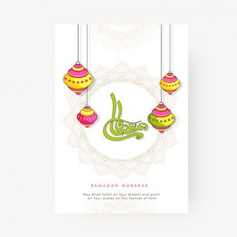 Texto caligráfico árabe ramadan kareem e lanternas coloridas penduradas. convite .